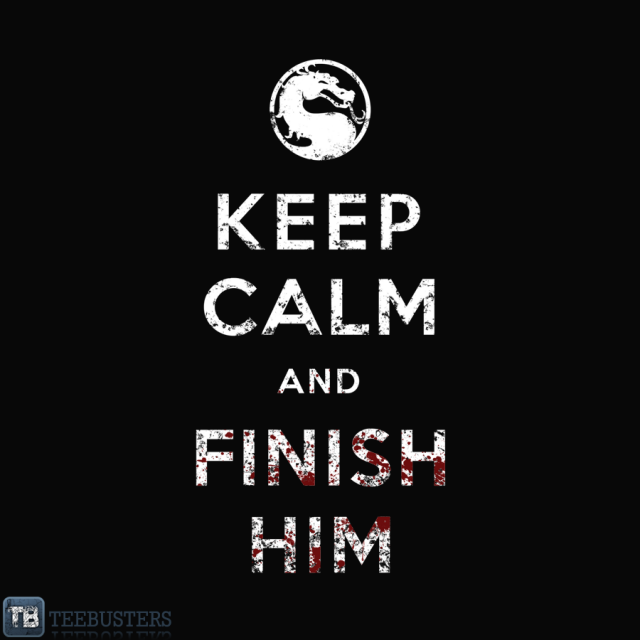 f7259274bcaa7d2855f3be72d6f18c7dKeepCalmAndFinishHim_ZoomImage